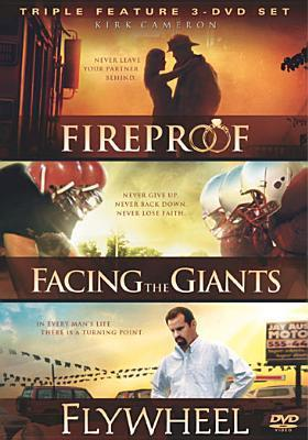 Fireproof / Facing the Giants / Flywheel