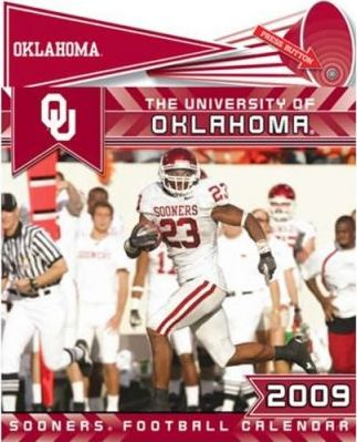 The University of Oklahoma Sooners Football 2009 Calendar with Fight Song