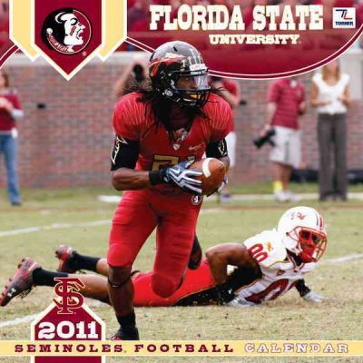 Florida State University Seminoles Football 2011 Calendar