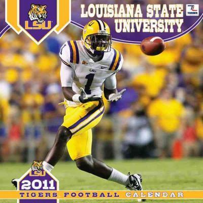 Louisiana State University Tigers Football 2011 Calendar