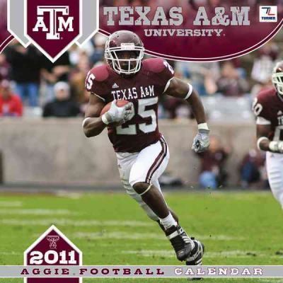 Texas A & M University Aggie Football 2011 Calendar