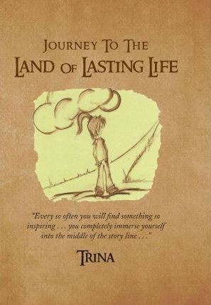 Journey to the Land of Lasting Life
