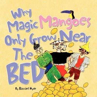 Why Magic Mangoes Only Grow Near the Bed