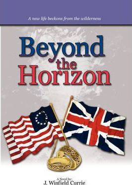 Beyond the Horizon  Book III of a Trilogy