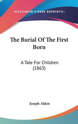 The Burial of the First Born