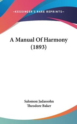 A Manual of Harmony (1893)