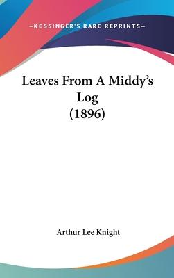 Leaves from a Middy's Log (1896)