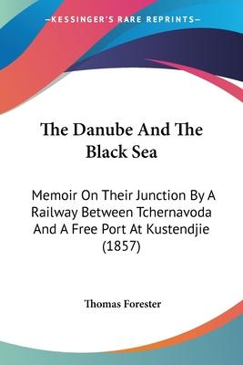 The Danube and the Black Sea