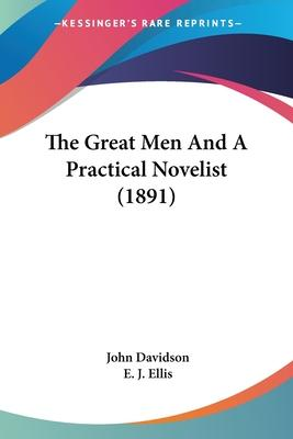 The Great Men and a Practical Novelist (1891)