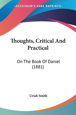 Thoughts, Critical and Practical