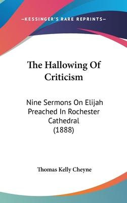 The Hallowing of Criticism