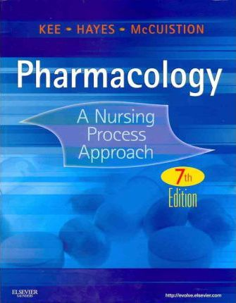 Pharmacology - Text and Study Guide Package: A Nursing Process Approach