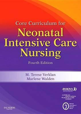 Core Curriculum for Neonatal Intensive Care Nursing E-Book