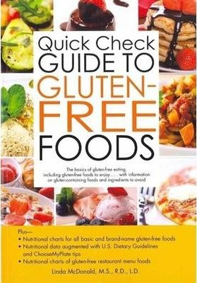 Quick Check Guide to Gluten-Free Foods – Linda McDonald