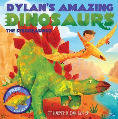 Dylan's Amazing Dinosaur: The Stegosaurus: With Pull-Out, Pop-Up Dinosaur Inside!