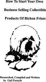 How to Start Your Own Business Selling Collectible Products of Bichon Frises