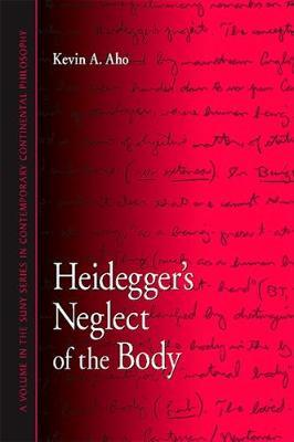 Heidegger's Neglect of the Body
