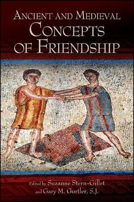 Ancient and Medieval Concepts of Friendship