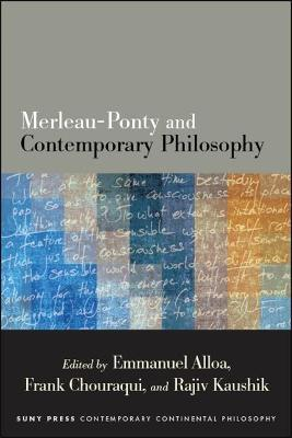 Merleau-Ponty and Contemporary Philosophy