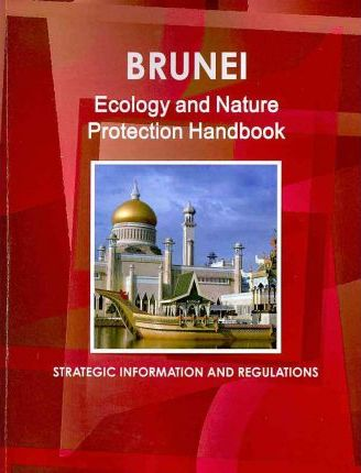 Brunei Ecology and Nature Protection Handbook