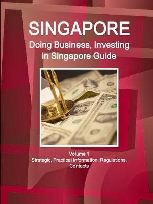 Doing Business and Investing in Singapore Guide