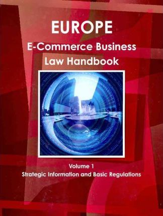 Europe E-Commerce Laws And Regulations Handbook