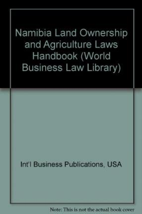 Namibia Land Ownership and Agriculture Laws Handbook