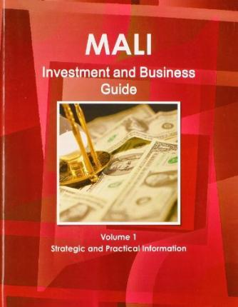 Mali Investment and Business Guide