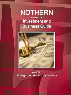 Northern Mariana Islands Investment and Business Guide