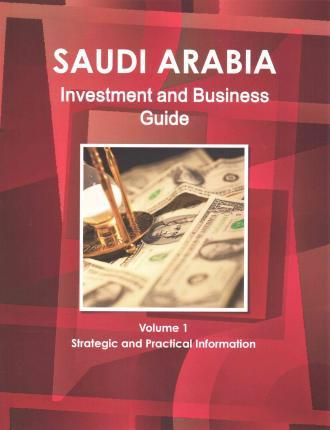 Saudi Arabia Investment and Business Guide