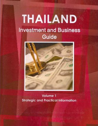 Thailand Investment and Business Guide