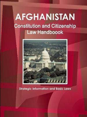 Afghanistan Constitution and Citizenship Laws Handbook