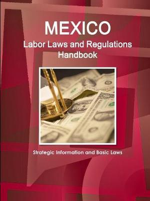 Mexico Labor Laws and Regulations Handbook