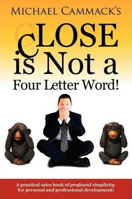 CLOSE is Not a Four Letter Word!
