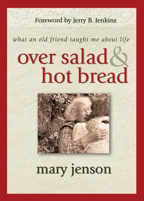Over Salad and Hot Bread GIFT