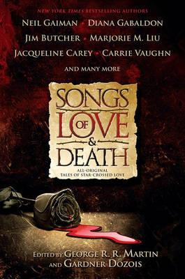 Songs of Love & Death