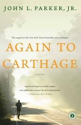Again to Carthage : A Novel