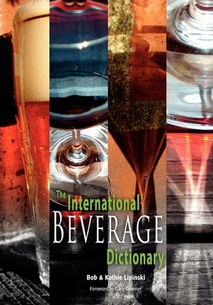 The International Beverage Dictionary