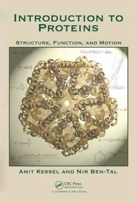 Introduction to Proteins : Amit Kessel : 9781439810712