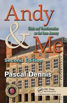 Andy & Me : Crisis & Transformation on the Lean Journey