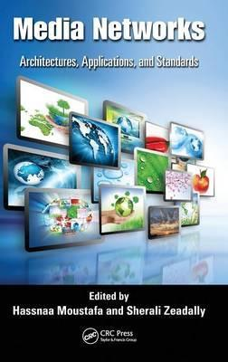 Media Networks  Architectures, Applications, and Standards
