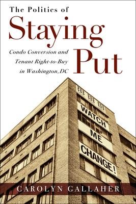 The Politics of Staying Put