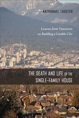 The Death and Life of the Single-Family House