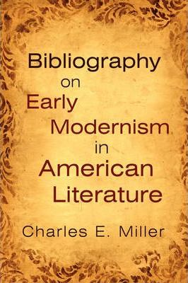 Bibliography on Early Modernism in American Literature