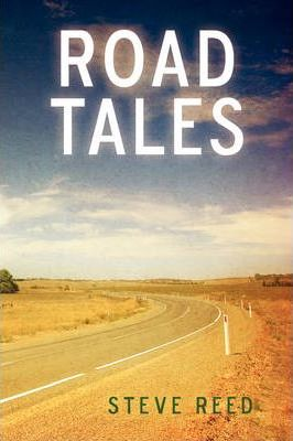 Road Tales : A Rambling of Motorcycle Stories