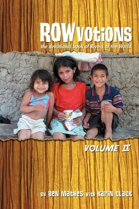 Rowvotions Volume IX  The Devotional Book of Rivers of the World