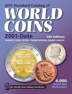 """Standard Catalog of"" World Coins 2011"