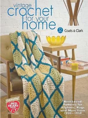 Vintage Crochet for Your Home