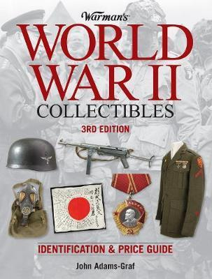 Warman's World War II Collectibles : Identification and Price Guide