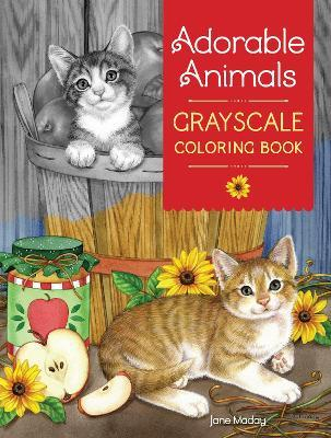 Adorable Animals GrayScale Coloring Book : Jane Maday ...